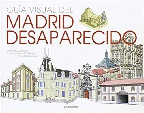 Guía Visual Madrid desapareido