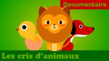 Apprendre les cris des animaux documentaire animalier rigolo