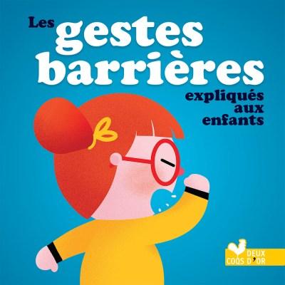Livre Les gestes barrières expliqués aux enfants de maternelle