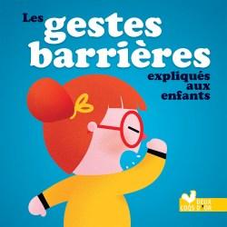 le livre pour expliquer les gestes barrières aux enfants de maternelle
