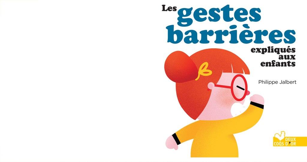 Les gestes barrières expliqués aux enfants de maternelle est un livre visant a expliquer de manière ludique et pédagogique leur utilité