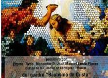 """Acto de Donación y Bendición del cuadro """"El Bautismo de Cristo"""" en Caravaca"""