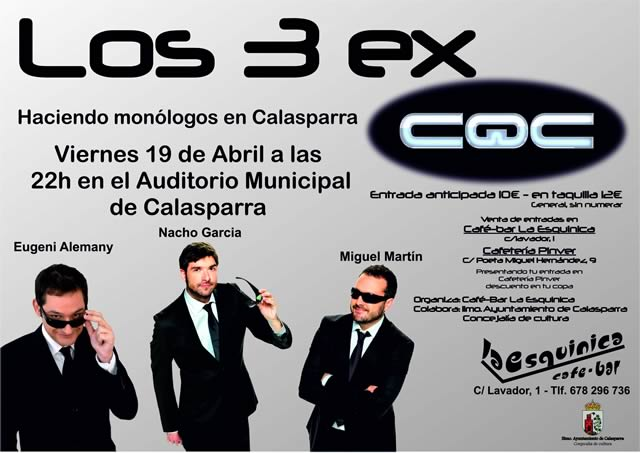 Monólogos 'Los 3 ex' CQC