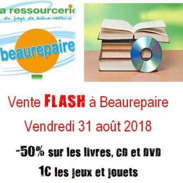 Vente FLASH et changement d'horaires à Beaurepaire