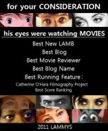2011 LAMMY FYC Posters – His Eyes Were Watching Movies and The Jaded Viewer