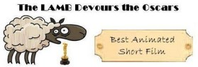The LAMB Devours the Oscars: Best Animated Short Film