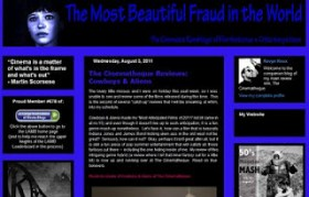 Brutally Blunt Blog Blustering #57: The Most Beautiful Fraud in the World
