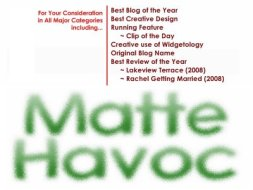 For Your Consideration: Matte Havoc