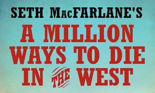 A MILLION WAYS TO DIE IN THE WEST by Seth MacFarlane A Ballantine Books Hardcover On sale March 4, 2014