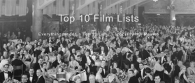 LAMB #1909 – Top 10 Film Lists