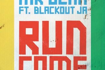 mr-benn-blackoutja-run-come