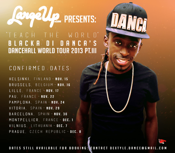 Blacka-Di-Danca-Teach-The-World Tour 2013