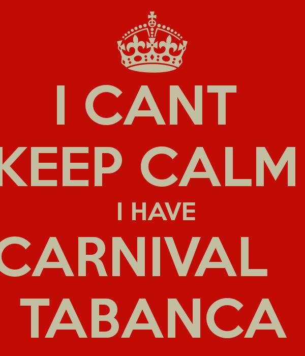 i-cant-keep-calm-i-have-carnival-tabanca-