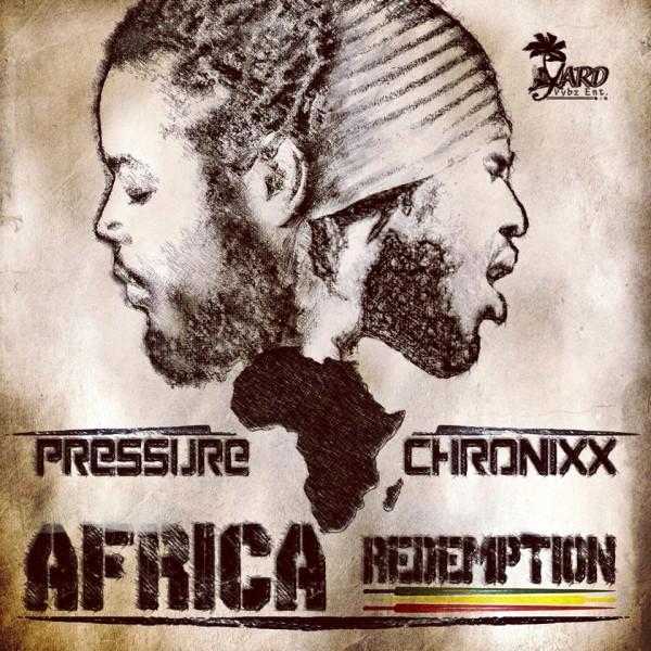 pressure-busspipe-chronixx-africa-redemption