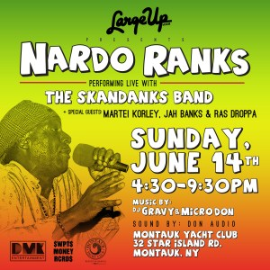 EVENT: LargeUp Presents Nardo Ranks in Montauk