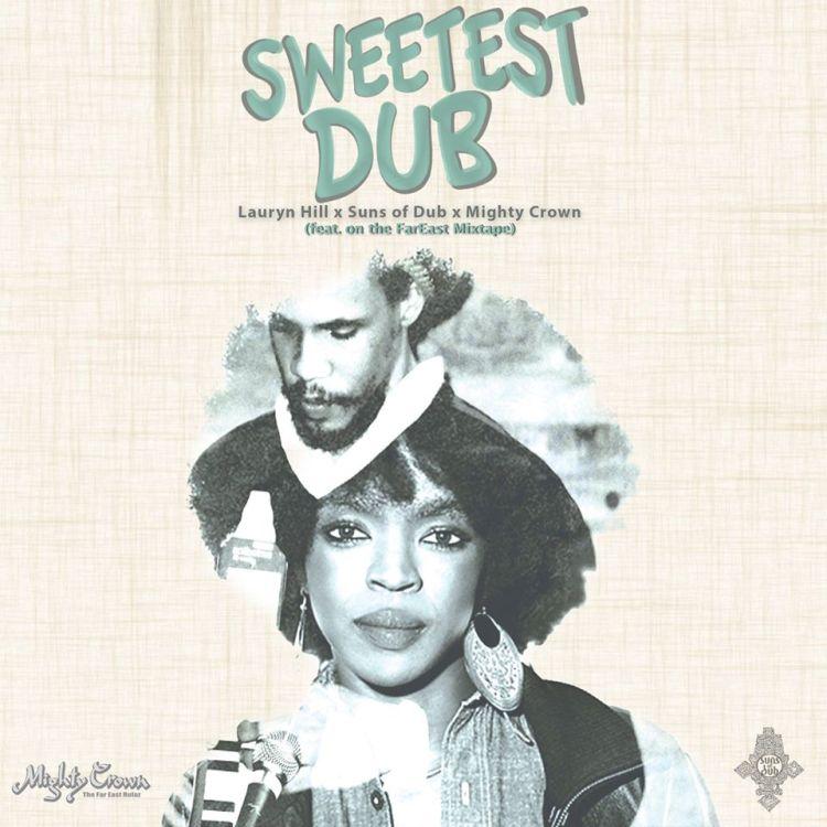Suns-of-Dub-Lauryn-Hill-Sweetest-Dub