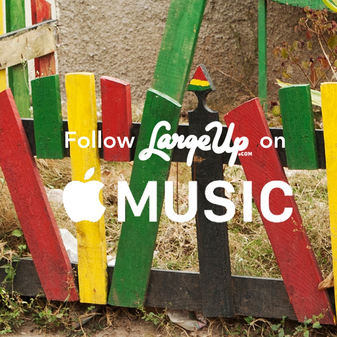 Follow-LargeUp-On-Apple-Music
