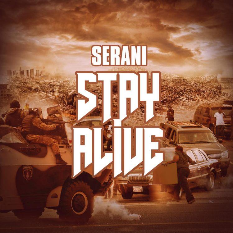 serani-stay-alive