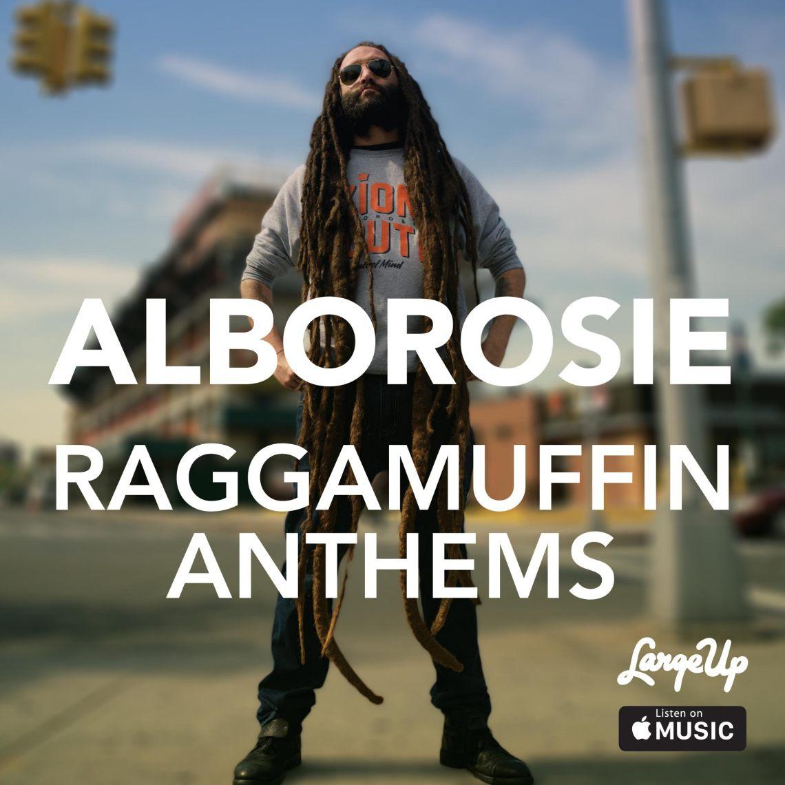 Alborosie's Raggamuffin Anthems