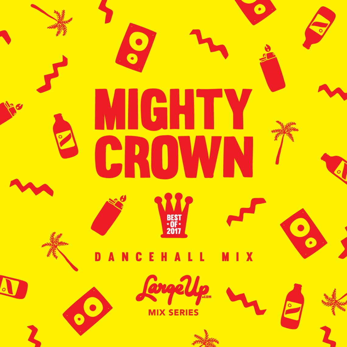 Mighty Crown - Best of 2017 Dancehall Mix