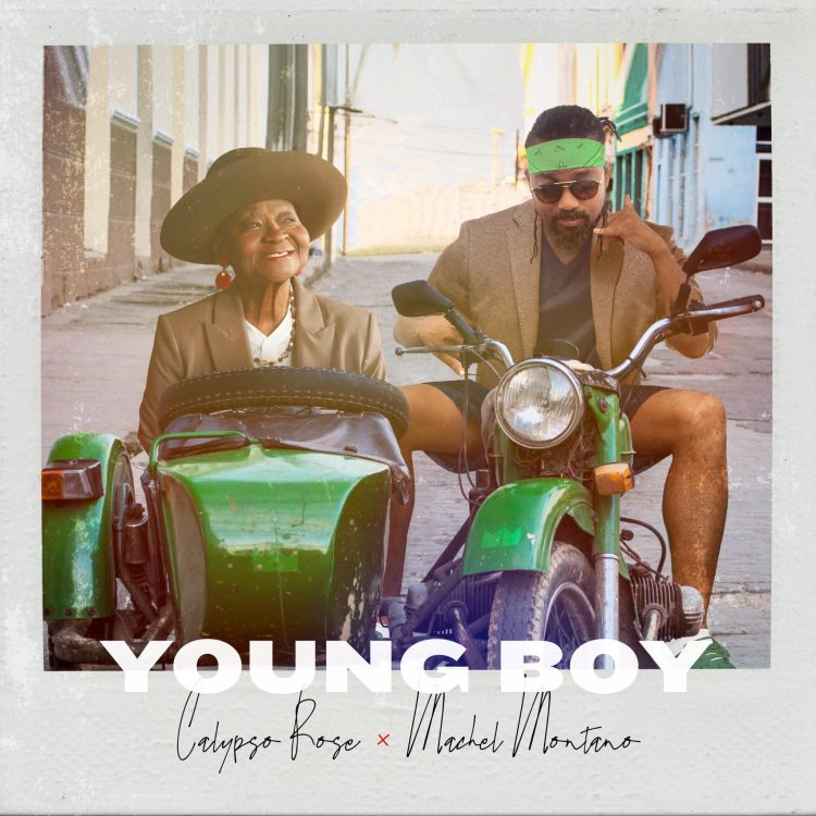 Calypso Rose x Machel Montano - Young Boy