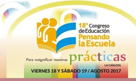 La Carlota: 18º Congreso de Educación Pensando la Escuela