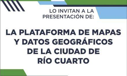 Nueva Plataforma Digital de Mapas y Datos Geográficos de Rio Cuarto