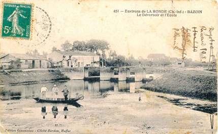 La-Ronde-451-deversoir-ecole-Bazoin-carte-postale-1913