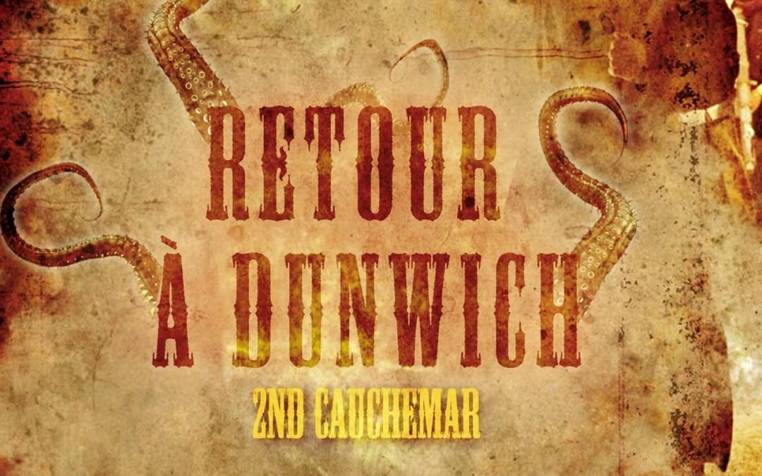 Retour à Dunwich – 2ème édition