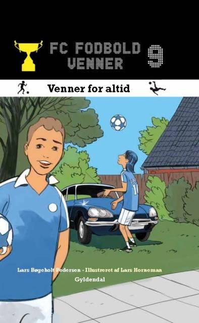 FC Fodboldvenner 9 - Venner for altid