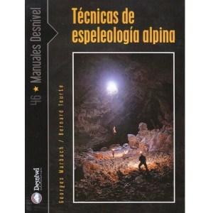 Técnicas de Espeleología Alpina