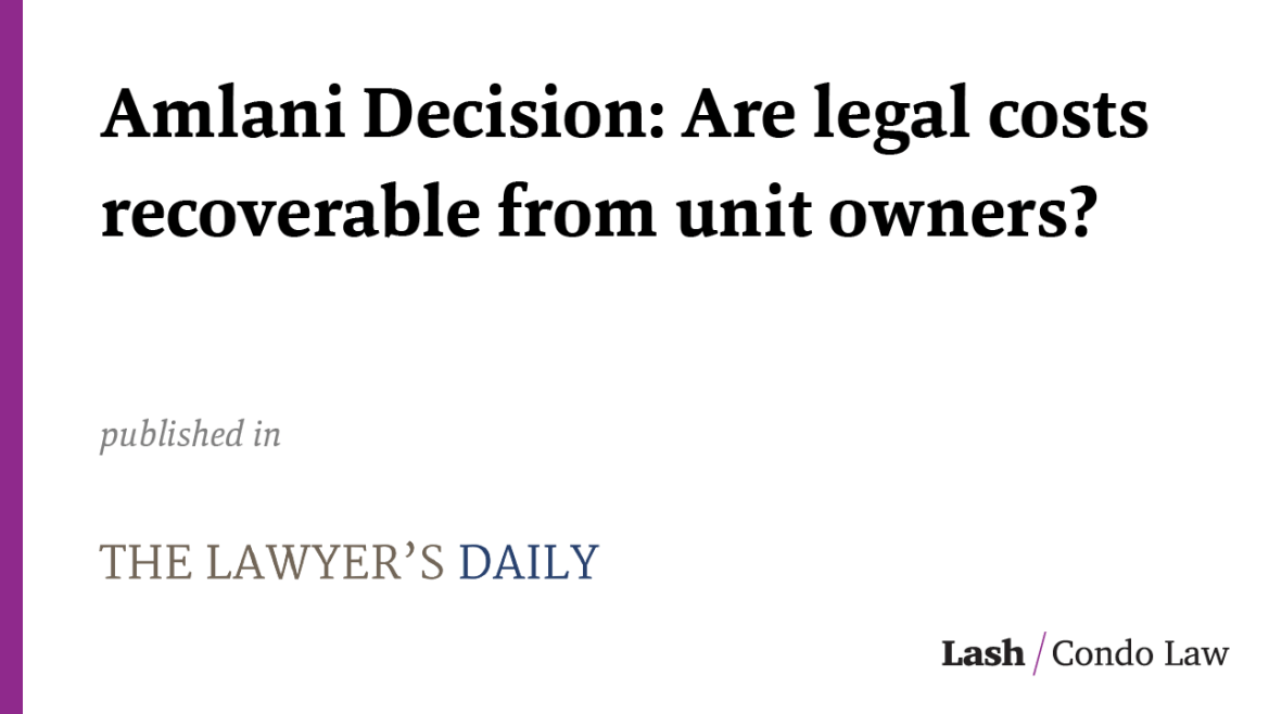 Amlani Decision: Are legal costs recoverable from unit owners?