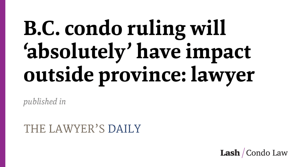 B.C. condo ruling will 'absolutely' have impact outside province: lawyer