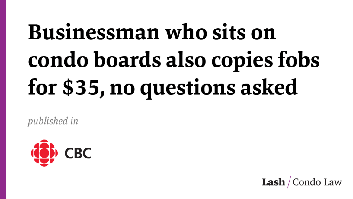 Businessman who sits on condo boards also copies fobs for $35, no questions asked