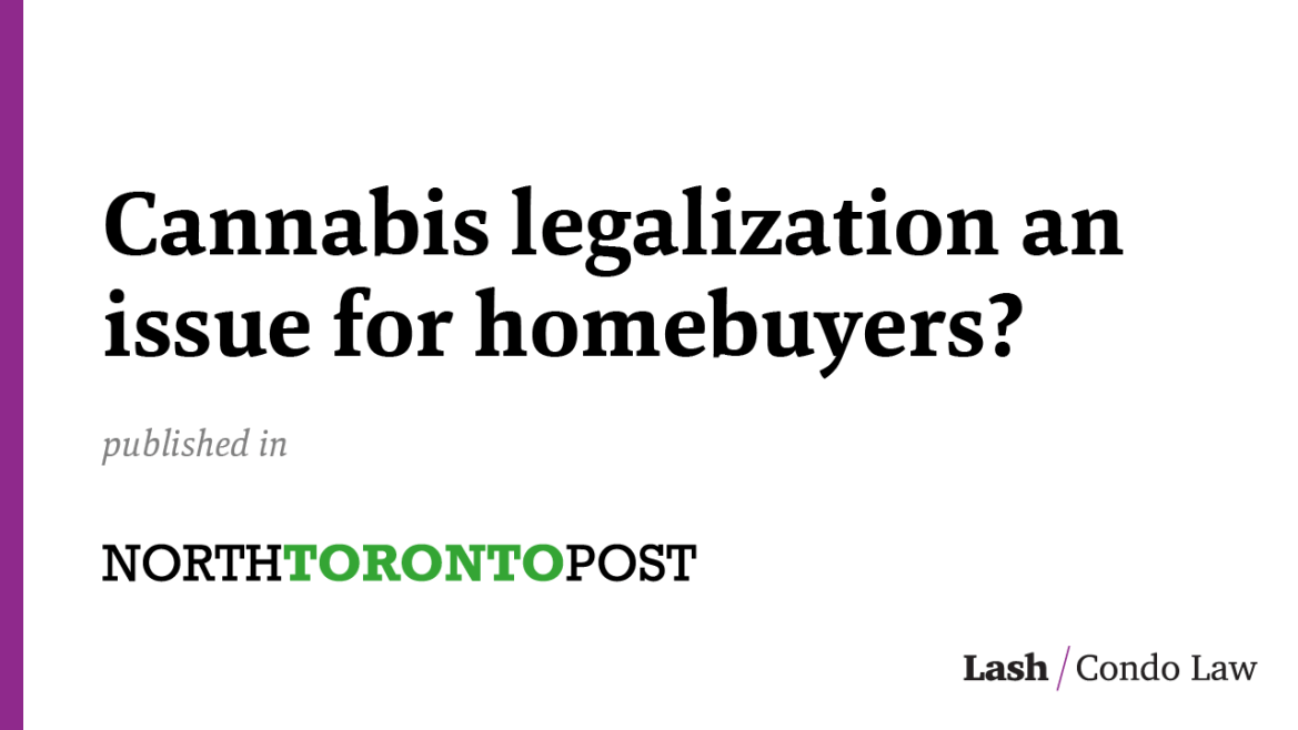 Cannabis legalization an issue for homebuyers?
