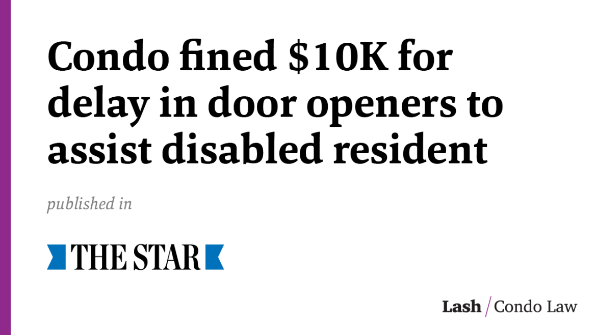 Condo fined $10K for delay in door openers to assist disabled resident