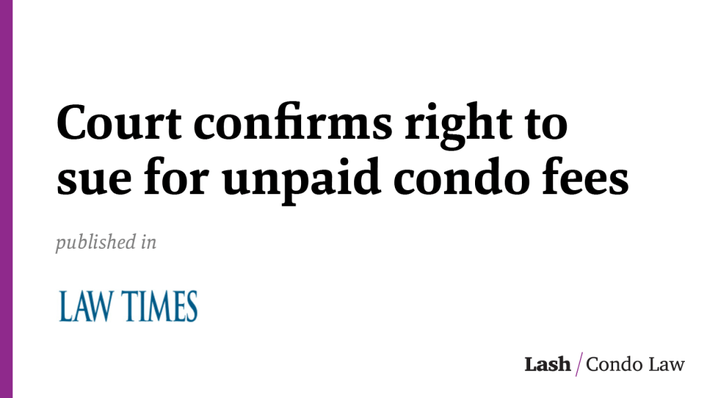 Court confirms right to sue for unpaid condo fees