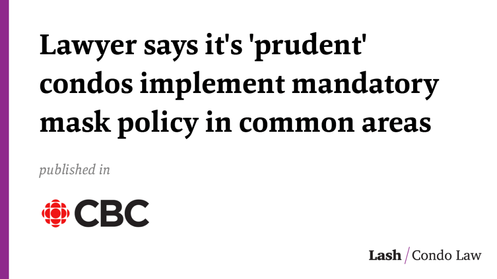 Lawyer says it's 'prudent' condos implement mandatory mask policy in common areas