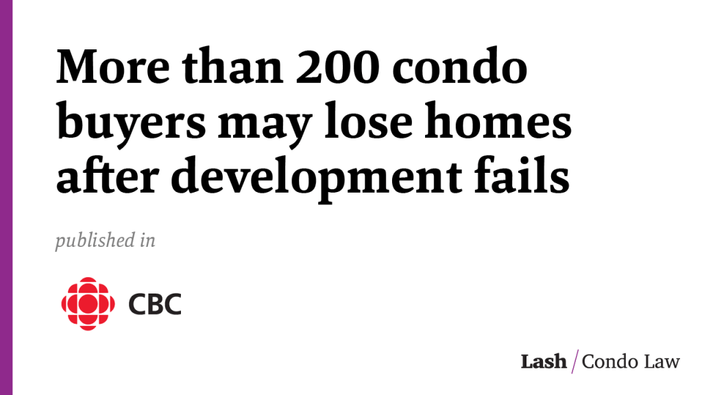 More than 200 condo buyers may lose homes after development fails