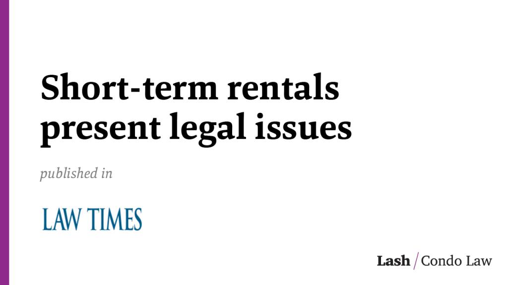 Short-term rentals present legal issues