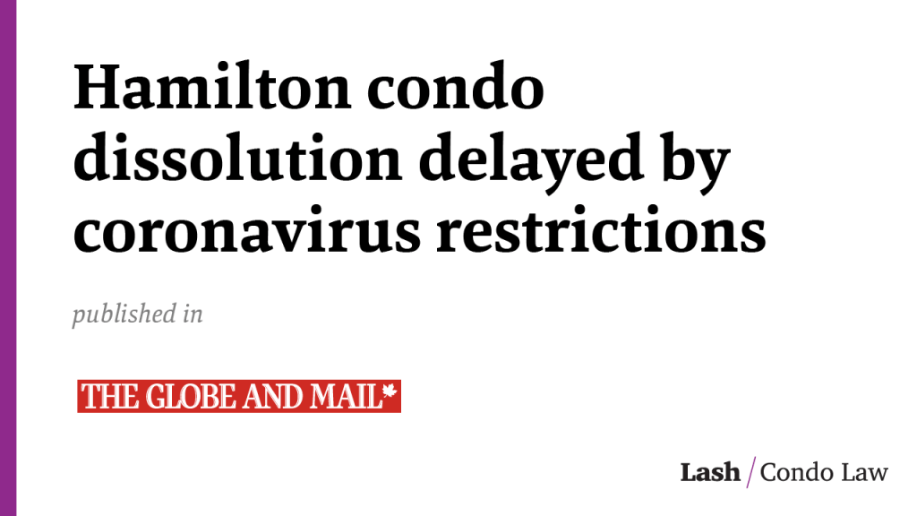Hamilton condo dissolution delayed by coronavirus restrictions