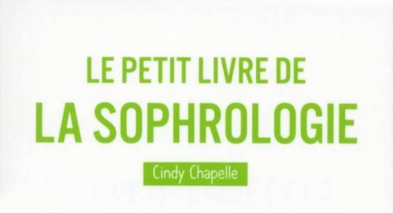Parution du Petit livre de la Sophrologie