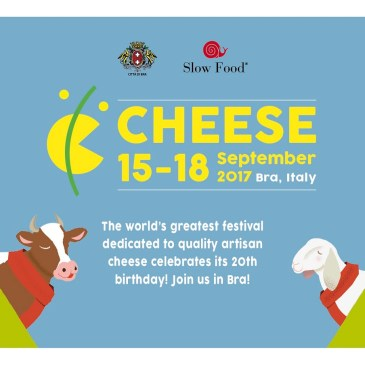 Cheese 2017, un événement Slow Food !