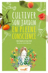 cultiver-son-jardin-en-pleine-conscience-cindy-chapelle