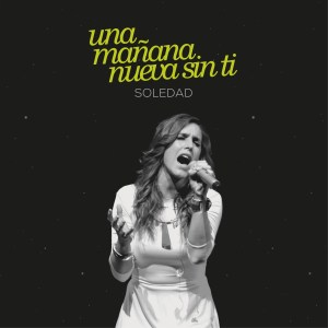"CD Single ""Una mañana nueva sin ti"""