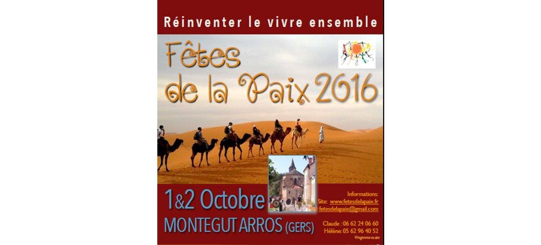 01 & 02 Oct. 2016 5ème Fête de la Paix à Montaigut Arros (32)