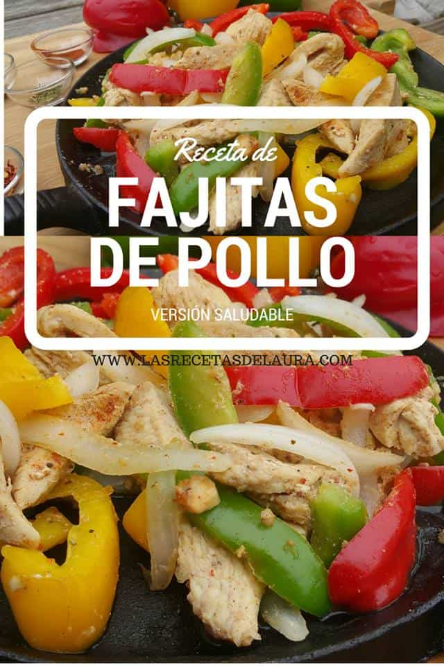 Fajitas de Pollo | Las Recetas de Laura