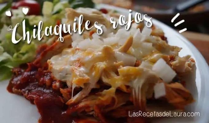 Chilaquiles Rojos Light | Las Recetas de Laura