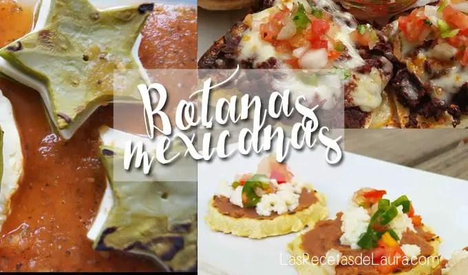 Botanas mexicanas | Las recetas de Laura