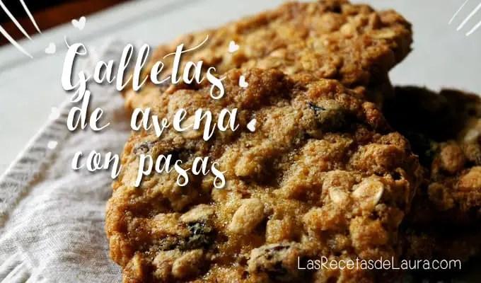 Galletas de Avena con Pasas| Las Recetas de Laura